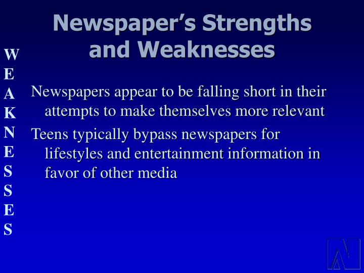 Newspaper's Strengths and Weaknesses