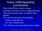 teens 1998 spending continued