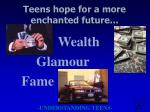 teens hope for a more enchanted future