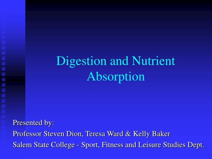 digestion and nutrient absorption n.