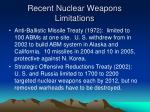 recent nuclear weapons limitations
