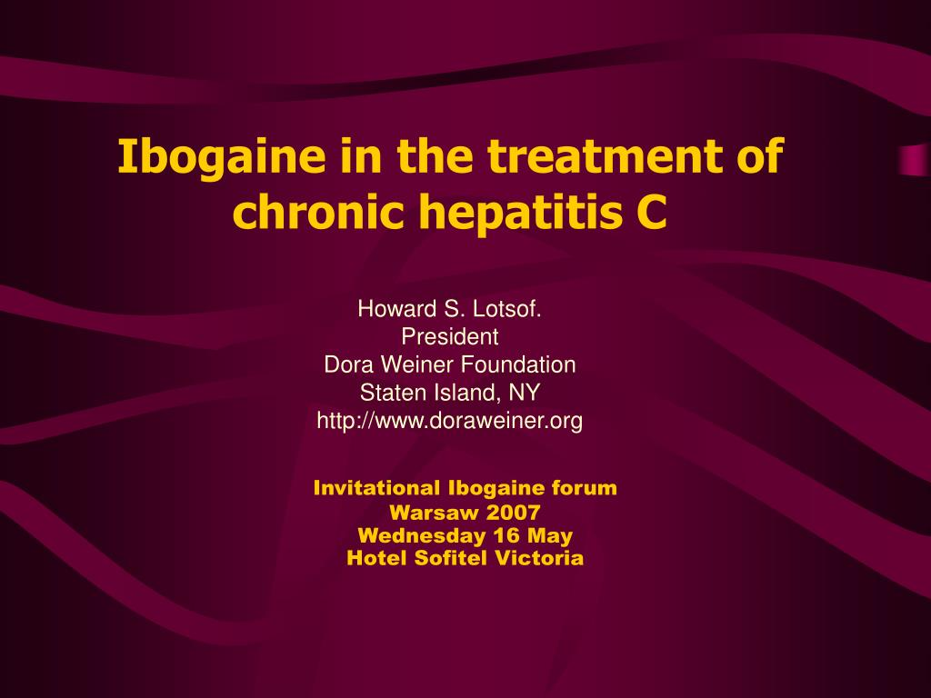 ibogaine in the treatment of chronic hepatitis c l.
