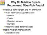 why do nutrition experts recommend fiber rich foods2