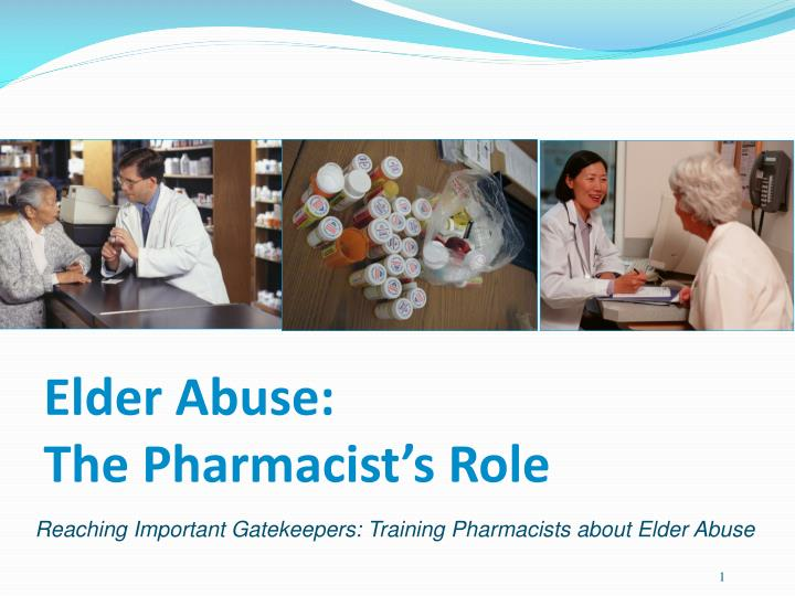 elder abuse the pharmacist s role n.
