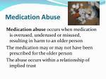 medication abuse
