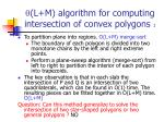 l m algorithm for computing intersection of convex polygons 1