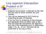 line segment intersection problem in r 1
