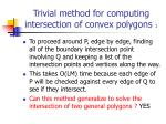 trivial method for computing intersection of convex polygons 1