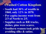 crushed cotton kingdom