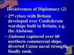 decisiveness of diplomacy 2