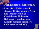 decisiveness of diplomacy