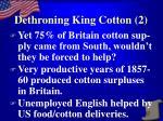 dethroning king cotton 2