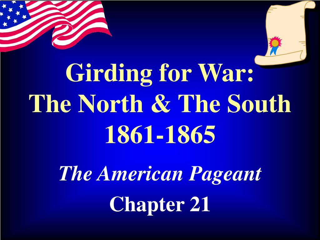 girding for war the north the south 1861 1865 l.