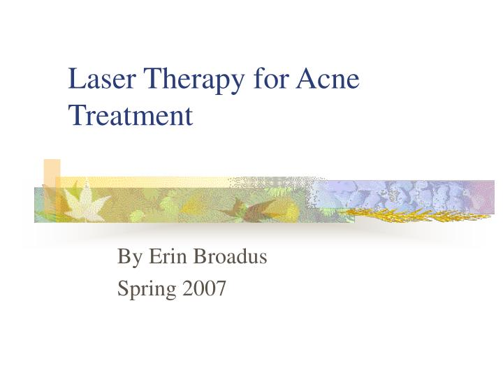 laser therapy for acne treatment n.