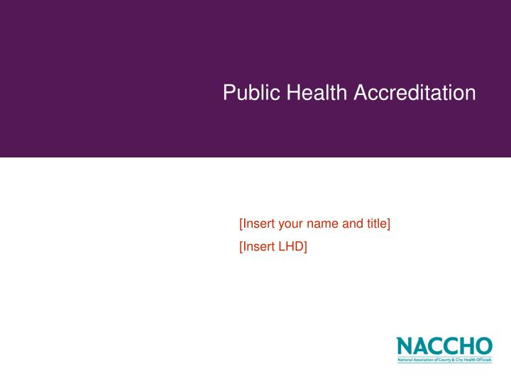 public health accreditation n.