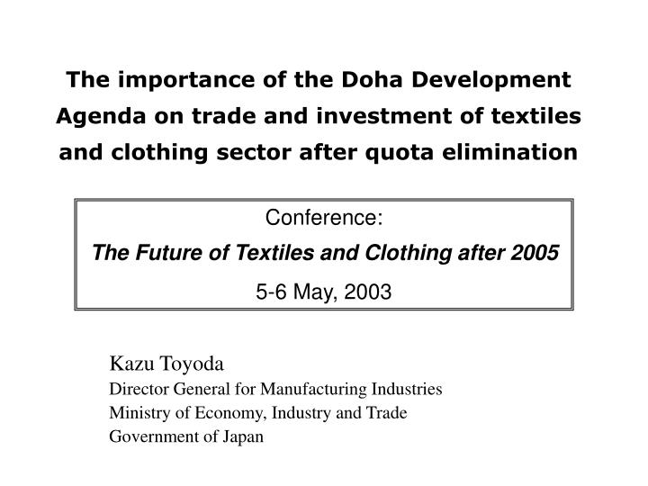 The importance of the Doha Development