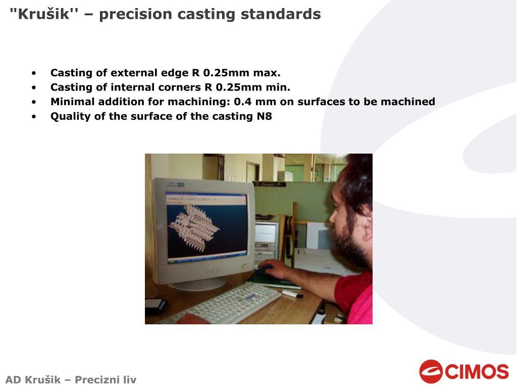 """Krušik'' – precision casting standards"