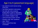 age 3 to 5 preschool language