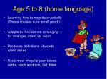 age 5 to 8 home language