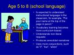 age 5 to 8 school language