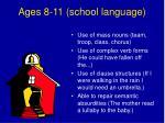 ages 8 11 school language