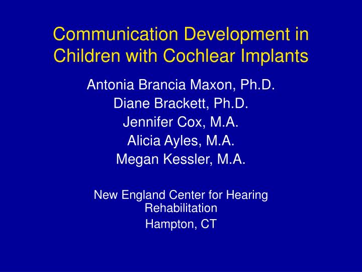 communication development in children with cochlear implants n.