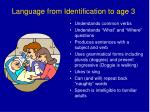 language from identification to age 31