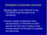 strategies to promote carryover4