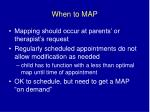 when to map