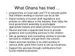 what ghana has tried