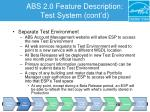 abs 2 0 feature description test system cont d