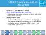 abs 2 0 feature description test system