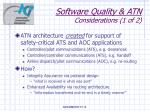 software quality atn considerations 1 of 2