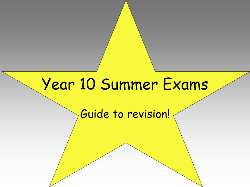 year 10 summer exams l.