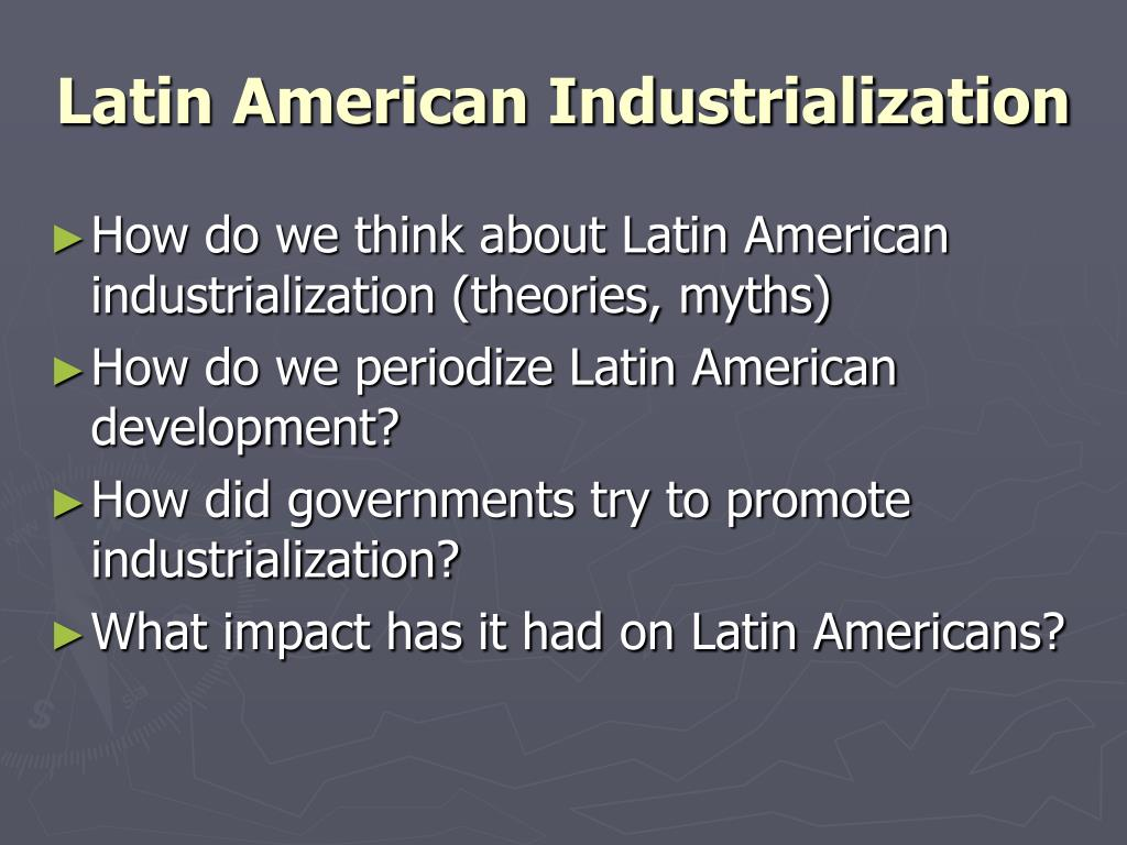 latin american industrialization l.