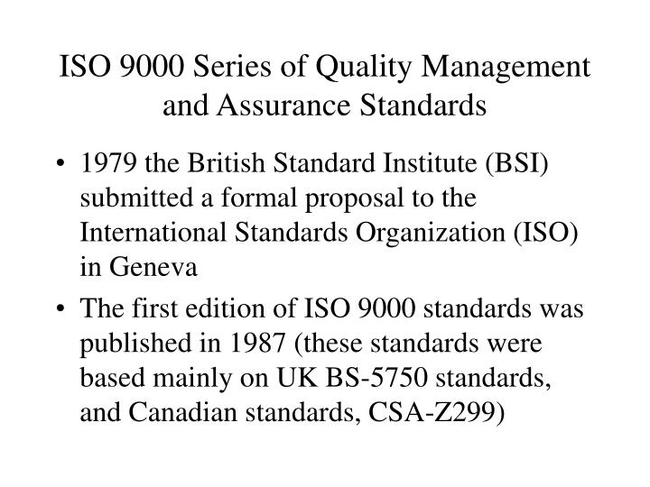 iso 9000 series of quality management and assurance standards n.