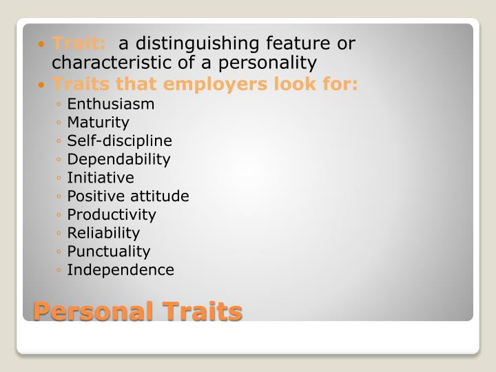 Personal traits
