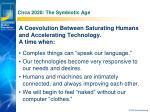 circa 2020 the symbiotic age