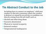 tie abstract conduct to the job