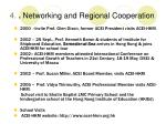 4 networking and regional cooperation