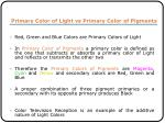 primary color of light vs primary color of pigments