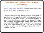pseudo color false color image processing