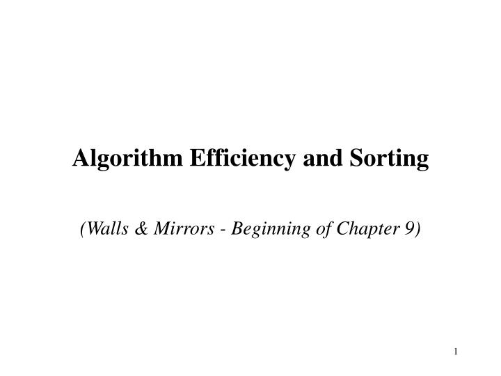 algorithm efficiency and sorting n.