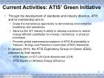 current activities atis green initiative