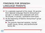 findings for spanish language parents