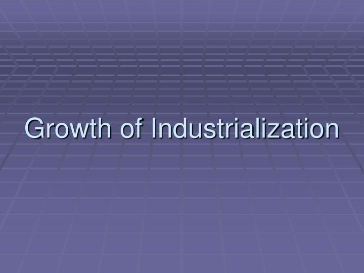 rise of industrialization View lab report - rise of industrialization from hist 2301 at texas tech rise of industrialization following the civil war, the industrial revolution occurred it occurred form.