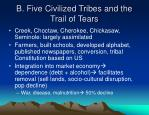 b five civilized tribes and the trail of tears