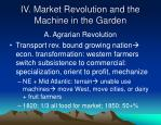 iv market revolution and the machine in the garden