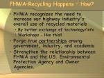 fhwa recycling happens how