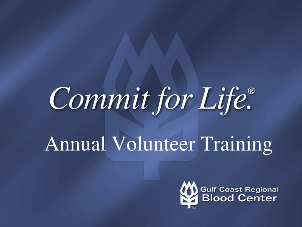 annual volunteer training l.
